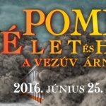 Pompeji kiállítás a szegedi Móra Ferenc Múzeumban