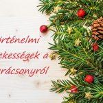 Történelmi érdekességek a karácsonyról