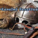 Történelmi fesztiválok Nyírségtől Zaláig